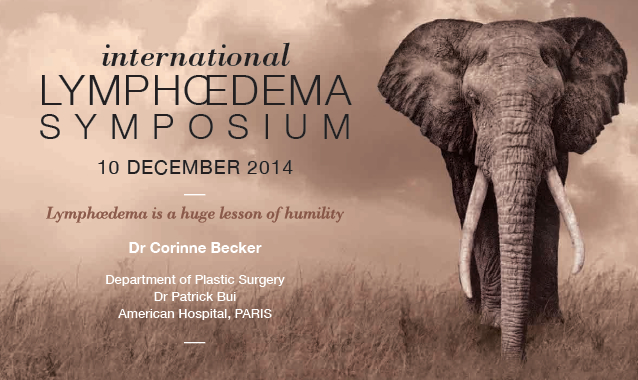 Lymphoedema Symposium - From care to cure ... - 10 December 2014, Paris - Contact Dr Corinne Becker for more information